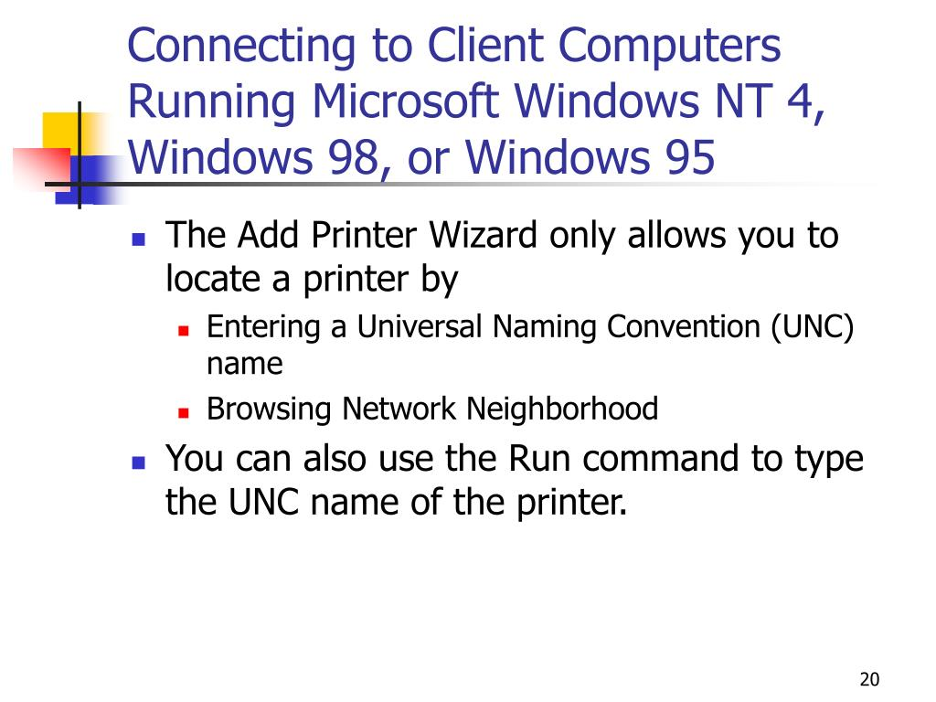 Connecting to Client Computers Running Microsoft Windows NT 4, Windows 98, or Windows 95