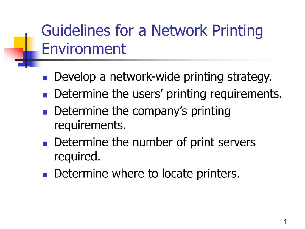 Guidelines for a Network Printing Environment