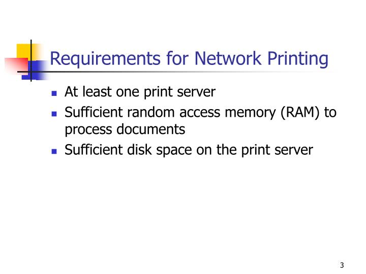 Requirements for network printing