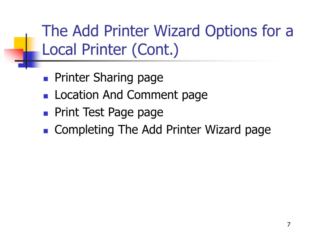 The Add Printer Wizard Options for a Local Printer (Cont.)