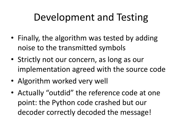 Development and Testing