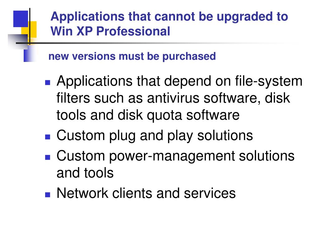 Applications that cannot be upgraded to