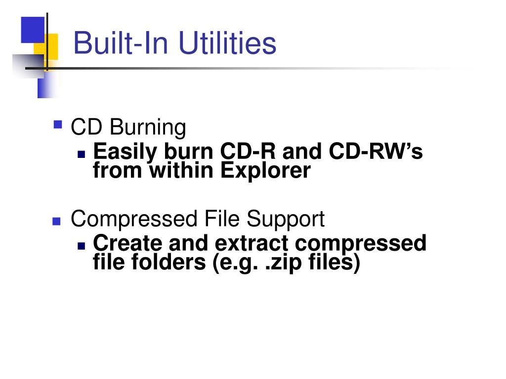 Built-In Utilities