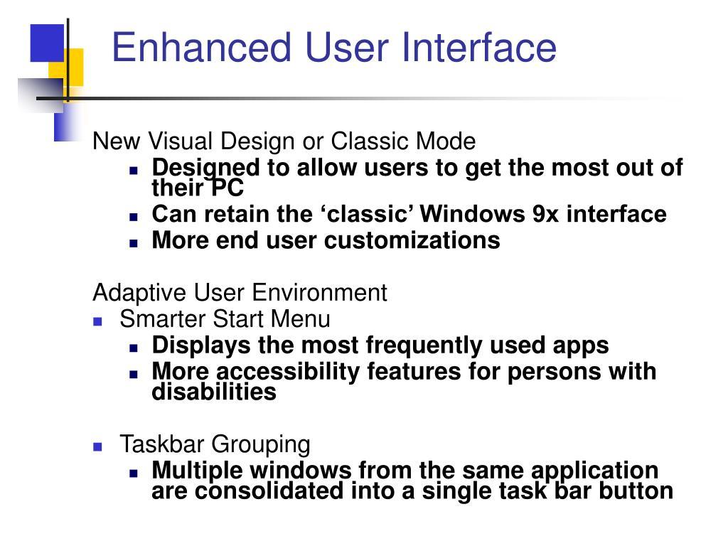 Enhanced User Interface