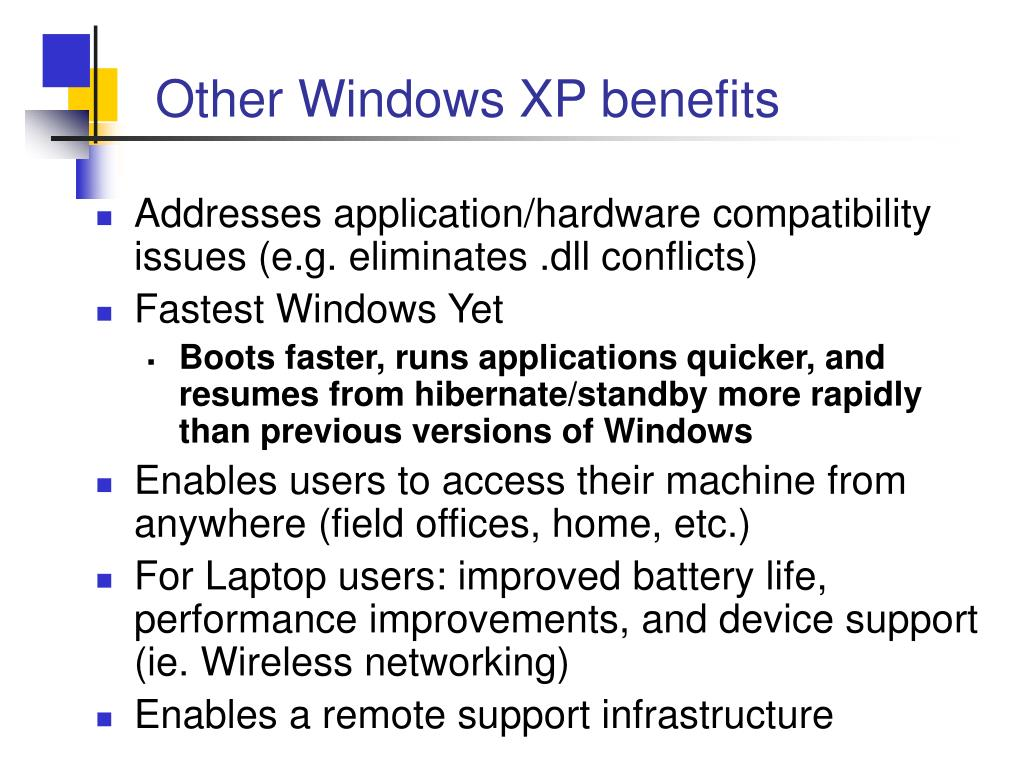 Other Windows XP benefits
