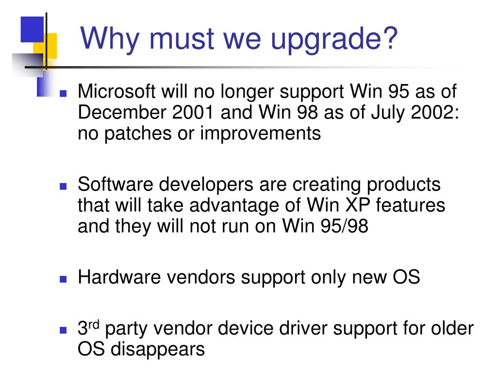 Why must we upgrade?
