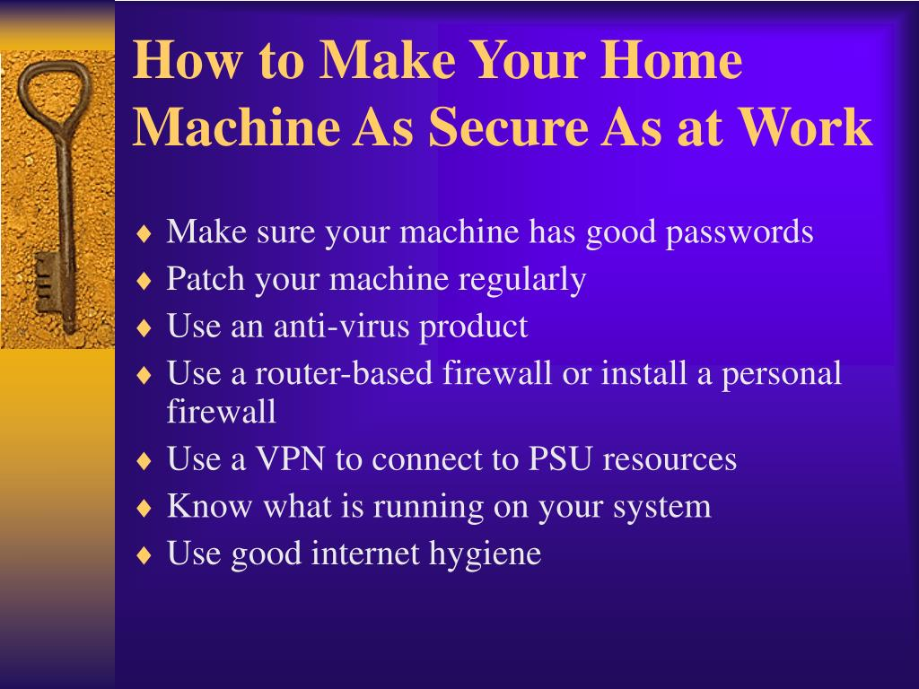 How to Make Your Home Machine As Secure As at Work