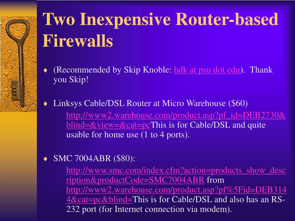 Two Inexpensive Router-based Firewalls