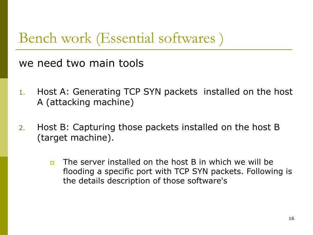 Bench work (Essential softwares )