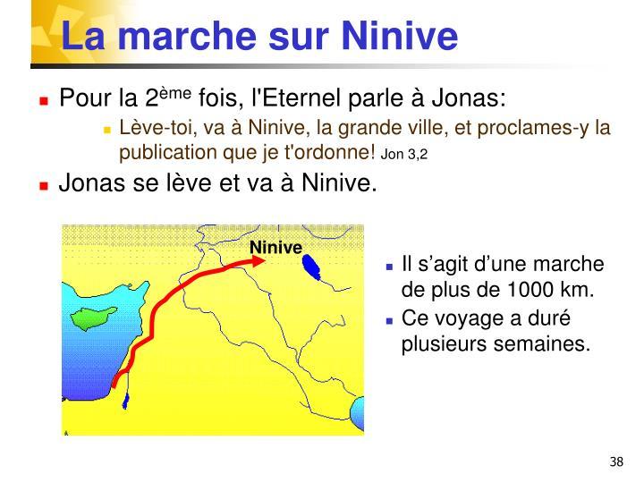 La marche sur Ninive
