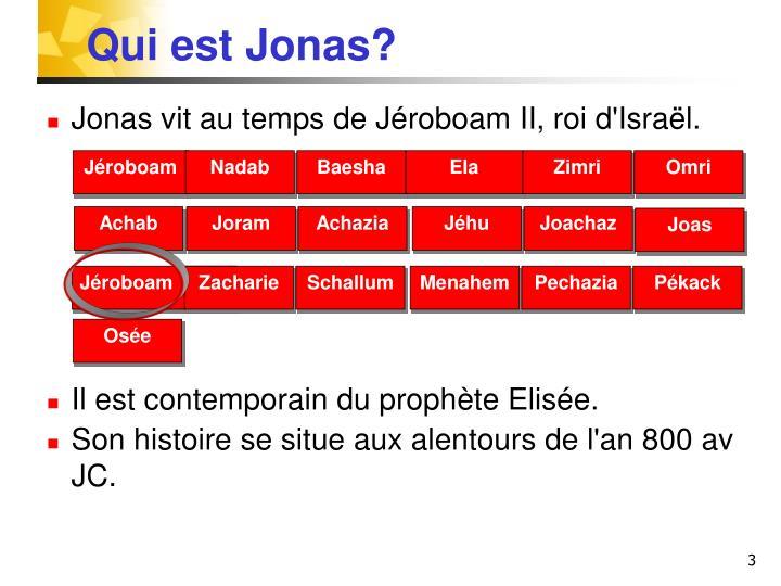 Qui est Jonas?