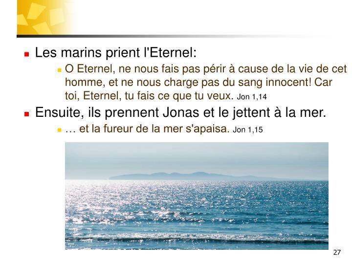 Les marins prient l'Eternel: