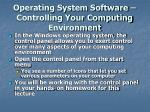 operating system software controlling your computing environment