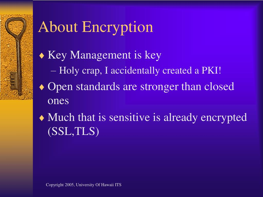 About Encryption
