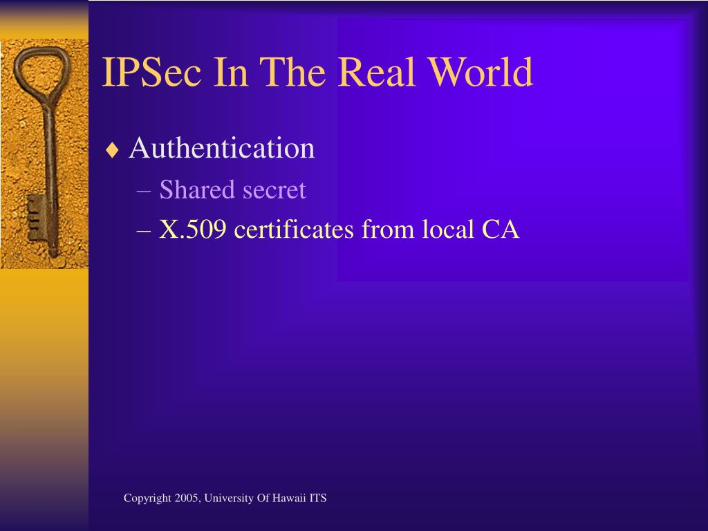 IPSec In The Real World