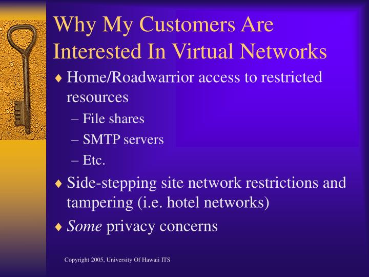 Why my customers are interested in virtual networks l.jpg