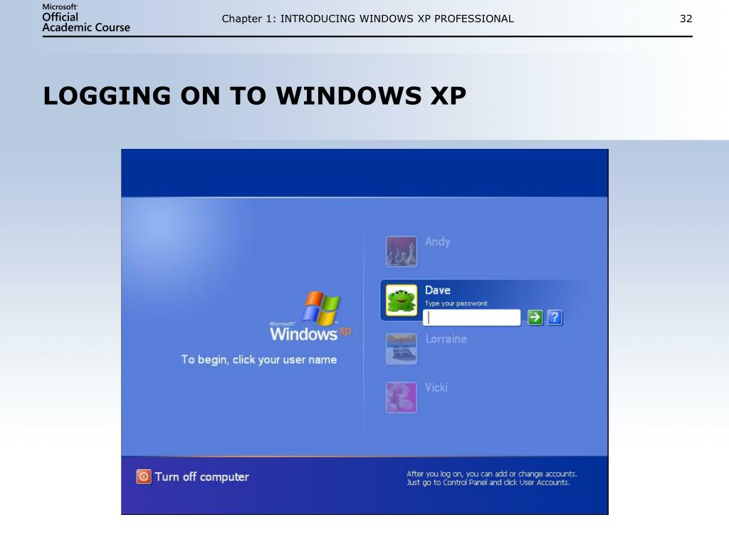 Chapter 1: INTRODUCING WINDOWS XP PROFESSIONAL