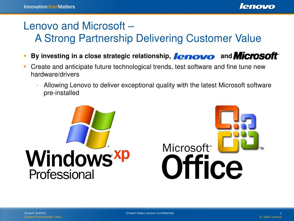 Lenovo and Microsoft –