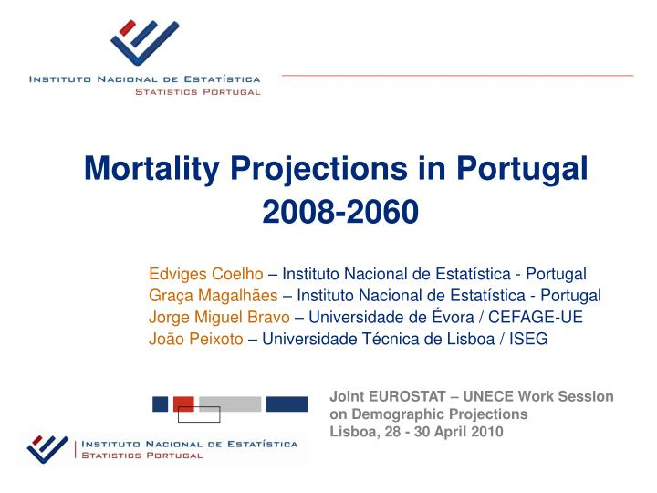 Mortality Projections in Portugal