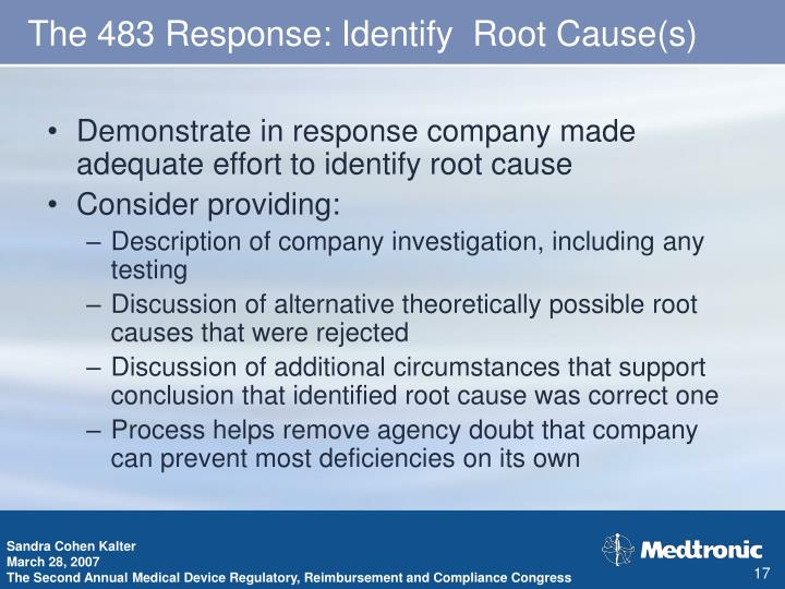 The 483 Response: Identify  Root Cause(s)