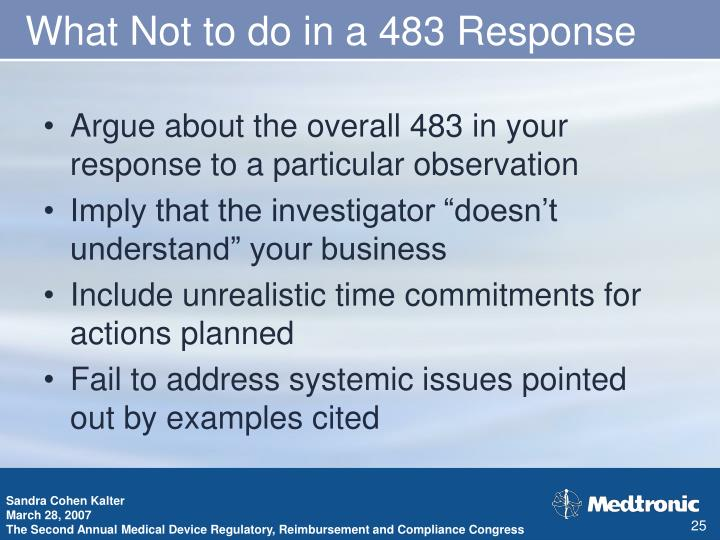 What Not to do in a 483 Response