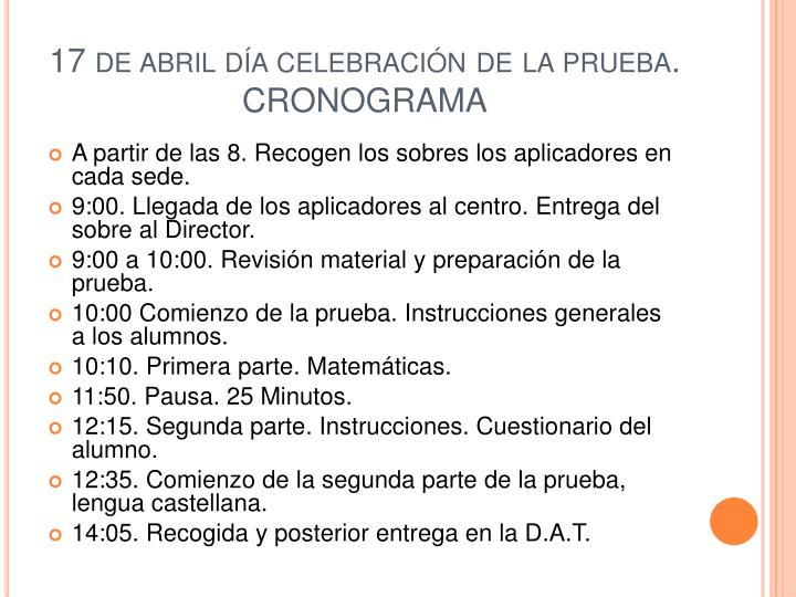 17 de abril día celebración de la prueba. CRONOGRAMA