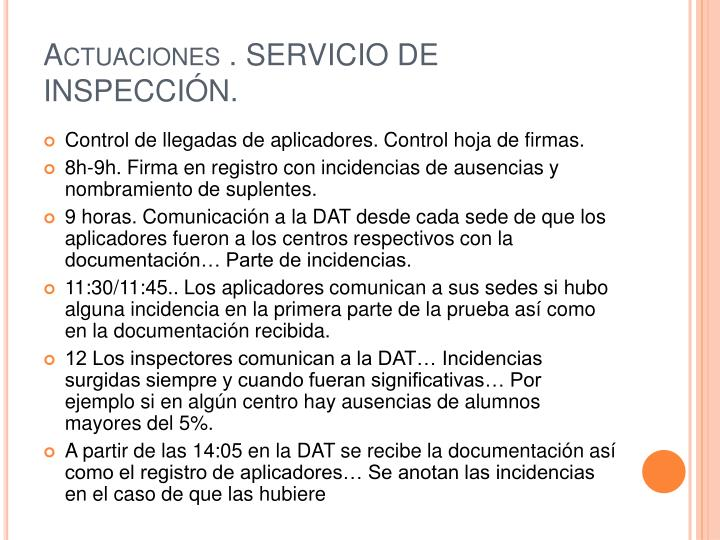 Actuaciones . SERVICIO DE INSPECCIÓN.