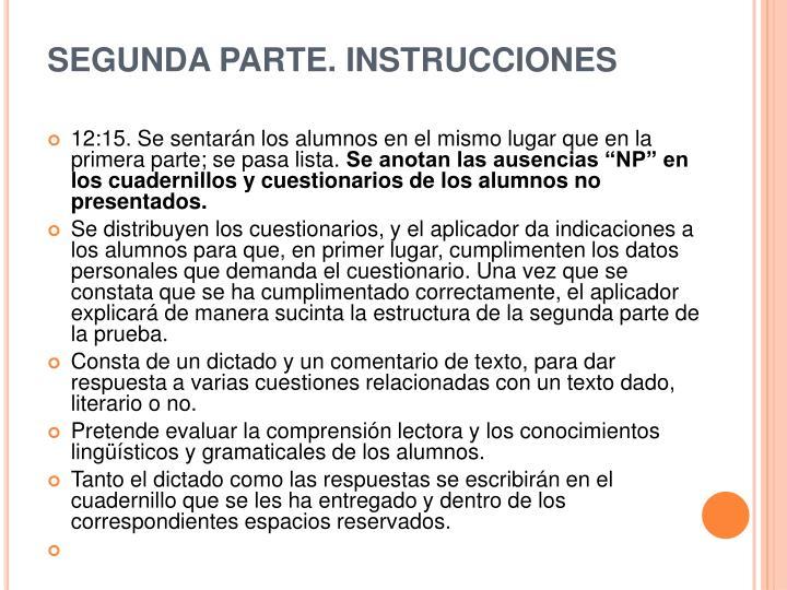 SEGUNDA PARTE. INSTRUCCIONES