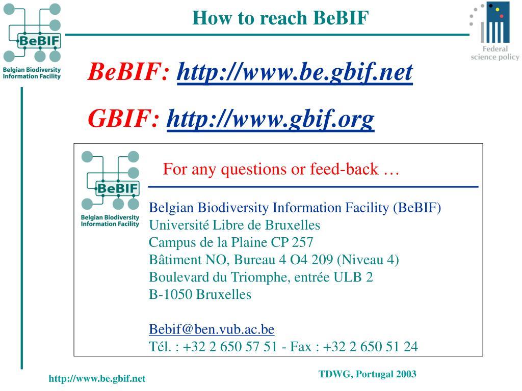 How to reach BeBIF