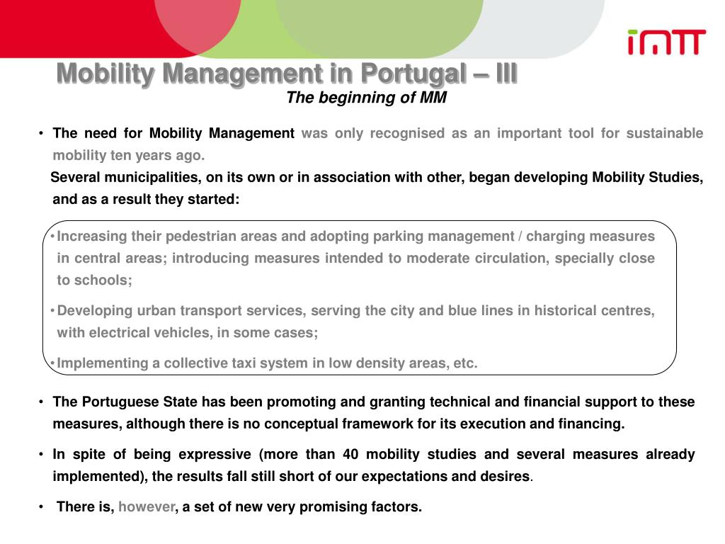Mobility Management in Portugal – III