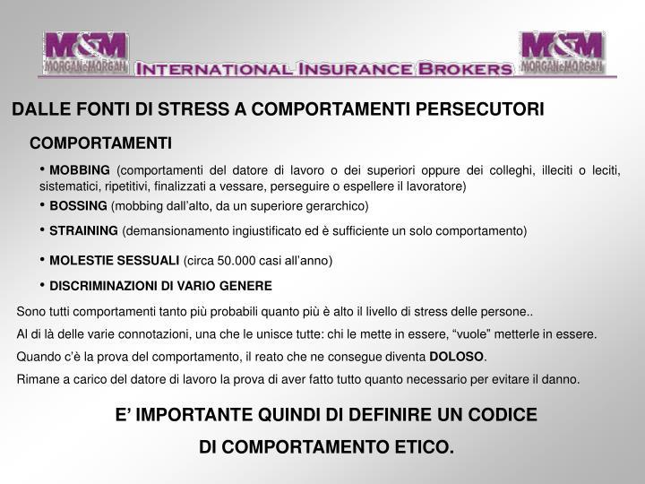 DALLE FONTI DI STRESS A COMPORTAMENTI PERSECUTORI