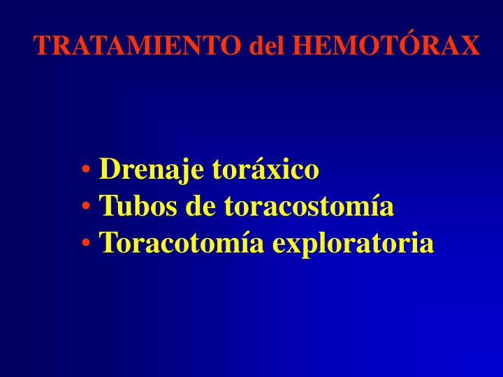 TRATAMIENTO del HEMOTÓRAX