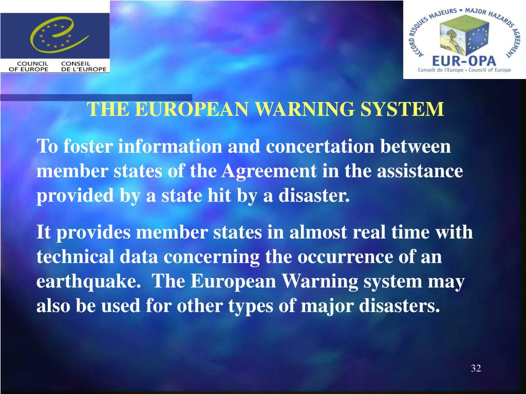 THE EUROPEAN WARNING SYSTEM