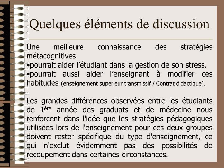 Quelques éléments de discussion