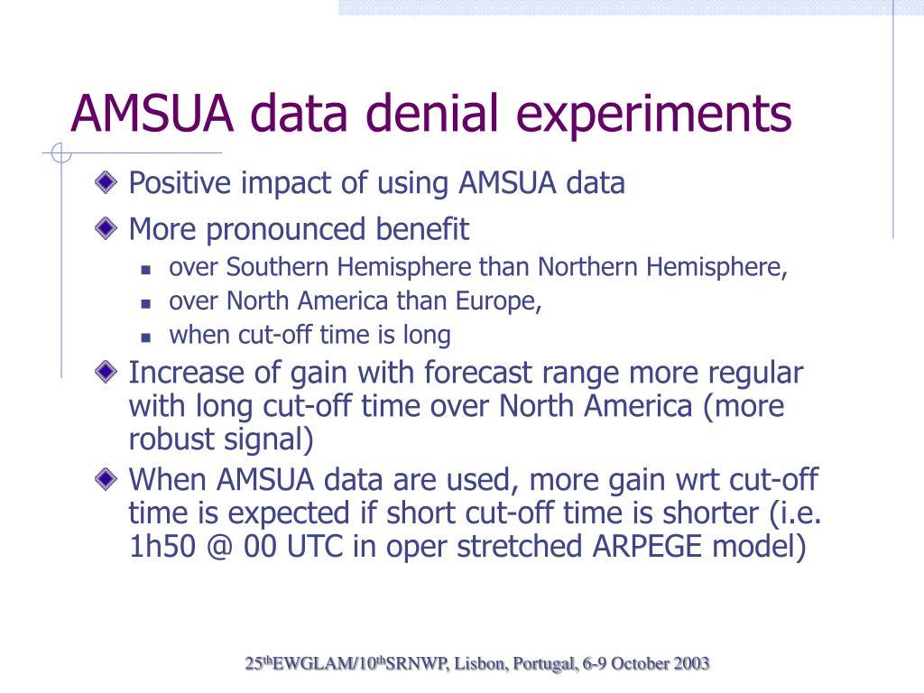 AMSUA data denial experiments