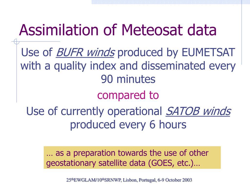 Assimilation of Meteosat data