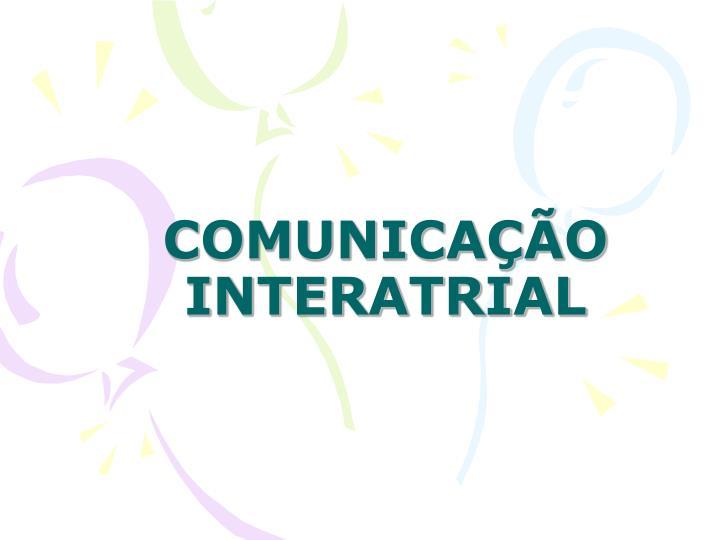 COMUNICAÇÃO INTERATRIAL