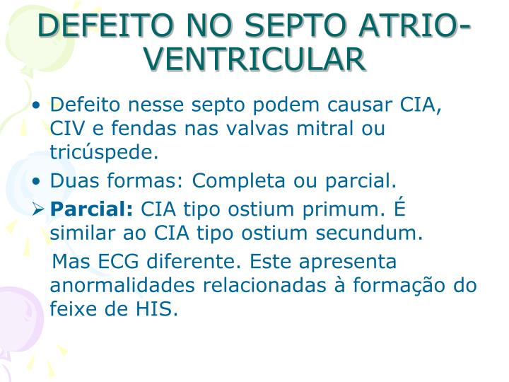 DEFEITO NO SEPTO ATRIO-VENTRICULAR