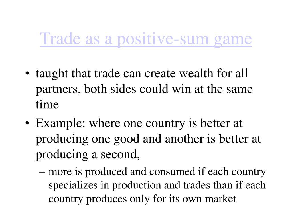 Trade as a positive-sum game