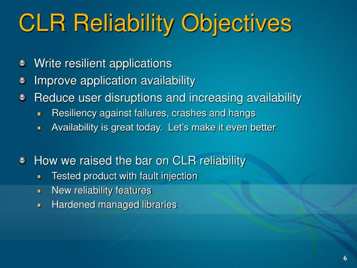 CLR Reliability Objectives