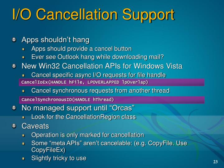 I/O Cancellation Support
