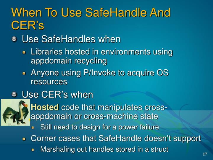 When To Use SafeHandle And CER's