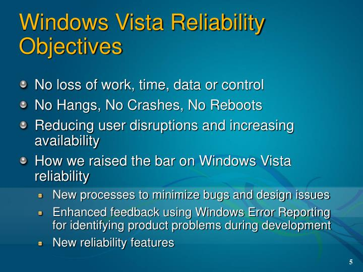 Windows Vista Reliability Objectives