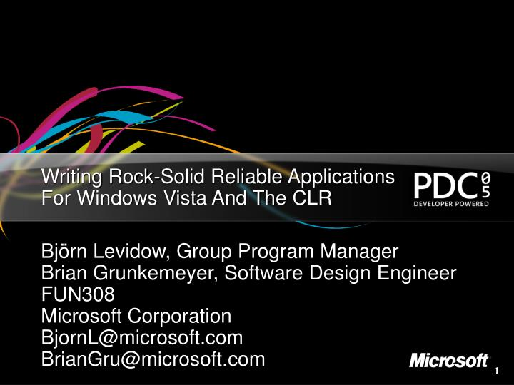 Writing rock solid reliable applications for windows vista and the clr