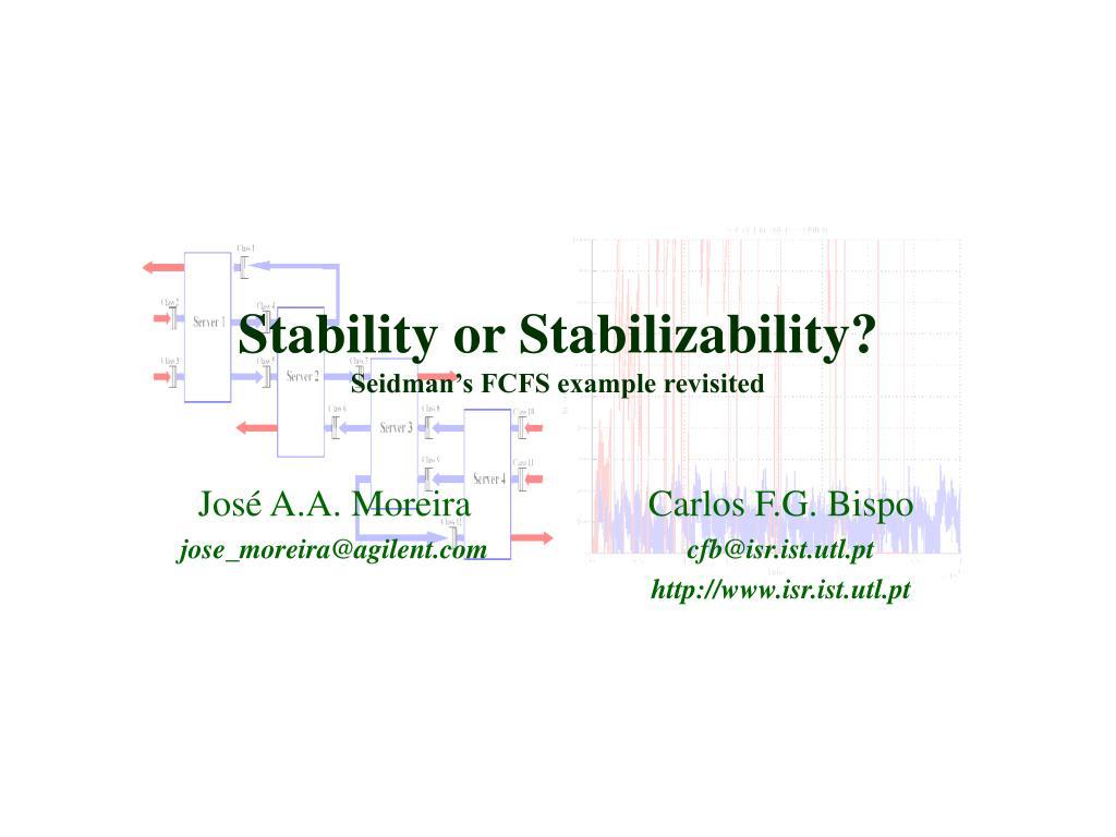 Stability or Stabilizability?