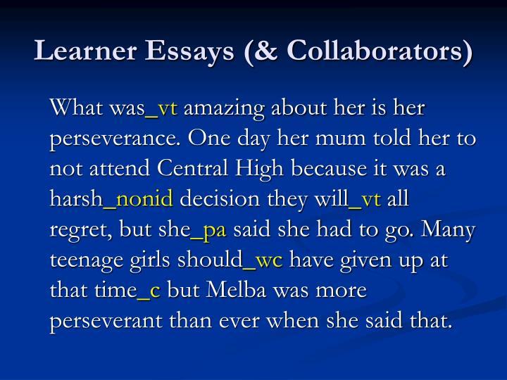 Learner Essays (& Collaborators)