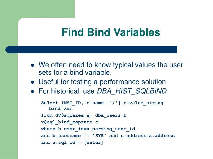 Find Bind Variables