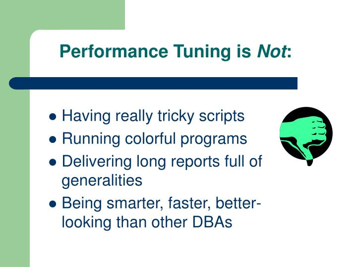 Performance Tuning is