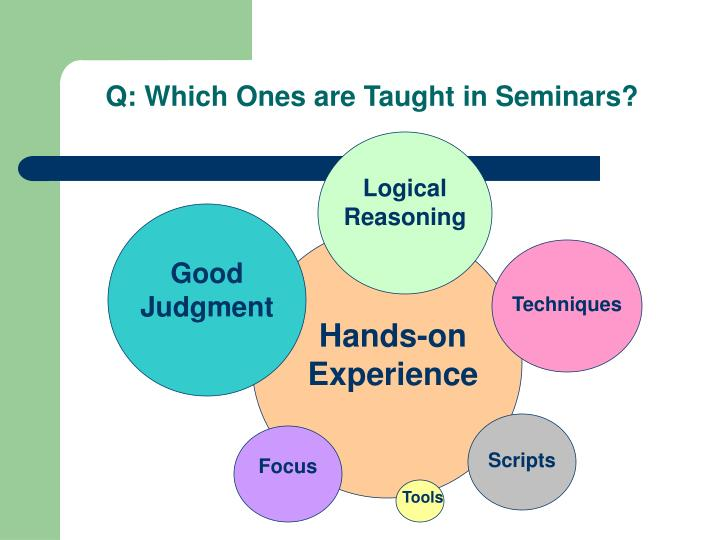 Q: Which Ones are Taught in Seminars?