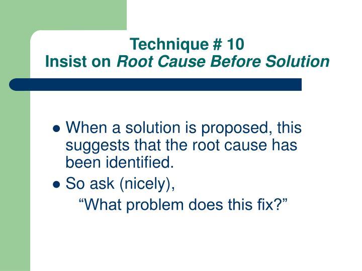 Technique # 10